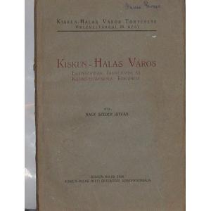 Kiskun-Halas Város Története