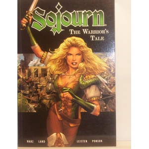 Sojourn the Warrior's tale