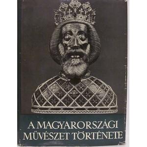 A magyarországi művészet története 1 kötet