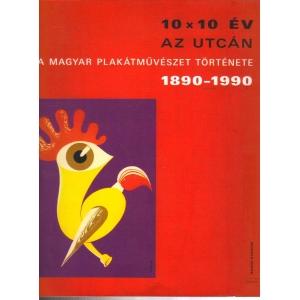 A magyar plakátművészet története 1890-1990