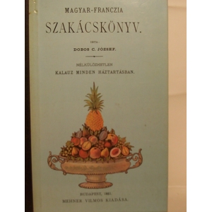 Magyar- Franczia szakácskönyv
