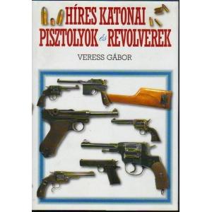 Híres katonai pisztolyok és ewvolverek