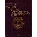 A magyar turáni ornamentika története